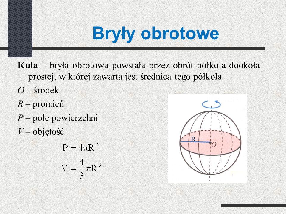 Bryły obrotowe Stożek – bryła obrotowa powstała przez obrót trójkąta prostokątnego dookoła prostej zawierającej jedną z przyprostokątnych h – wysokość