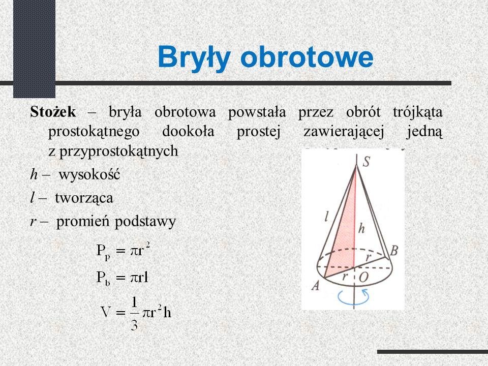Bryły obrotowe Walec – bryła obrotowa powstała przez obrót prostokąta dookoła prostej zawierającej jeden z boków prostokąta h – wysokość i – promień p