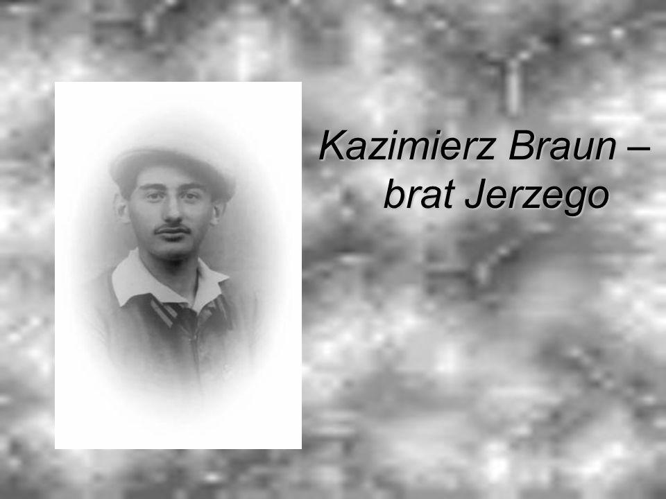 Kazimierz Braun – brat Jerzego