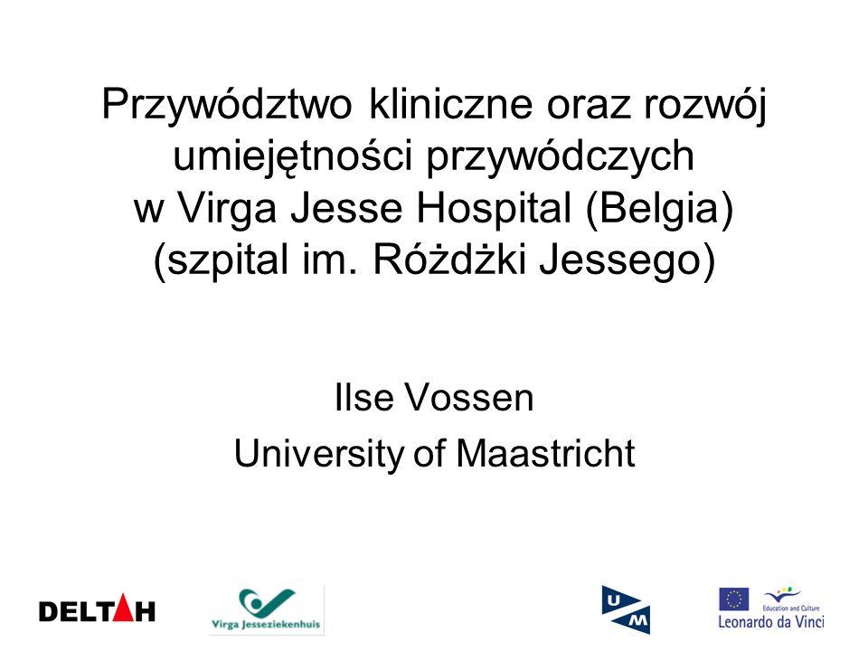 Lista zagadnień Projekt DELTAH Virga Jesse Hospital (VGJ) Program rozwoju przywództwa klinicznego (CLP) Uczenie się przez działanie (action learning) CLP i DELTAH