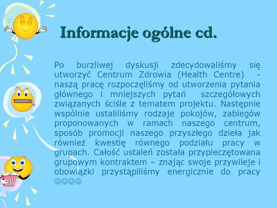 Informacje ogólne Informacje ogólne Współpracując z Panią Małgorzatą Wodą zaplanowaliśmy realizację projektu – nasze spotkanie rozpoczęliśmy od obejrz