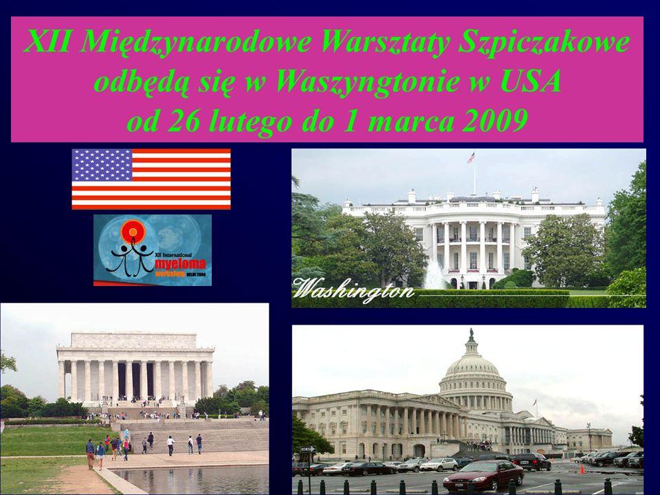 XII Międzynarodowe Warsztaty Szpiczakowe odbędą się w Waszyngtonie w USA od 26 lutego do 1 marca 2009