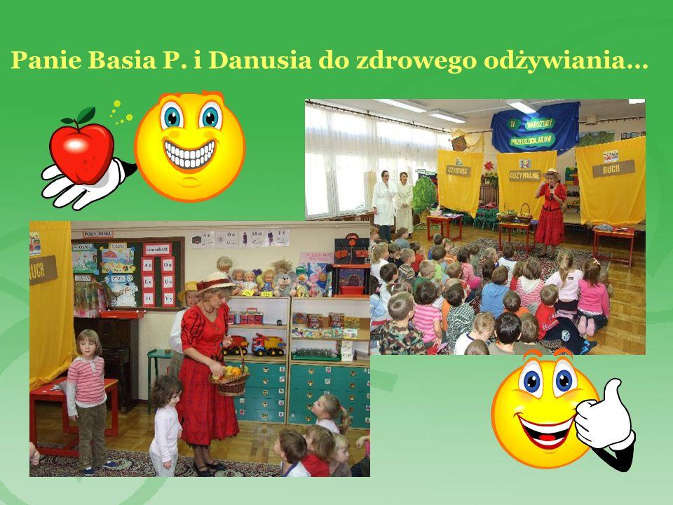Panie Basia P. i Danusia do zdrowego odżywiania…