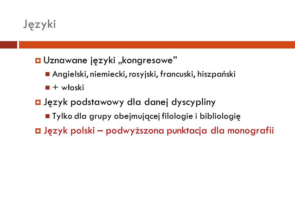 Języki Uznawane języki kongresowe Angielski, niemiecki, rosyjski, francuski, hiszpański + włoski Język podstawowy dla danej dyscypliny Tylko dla grupy