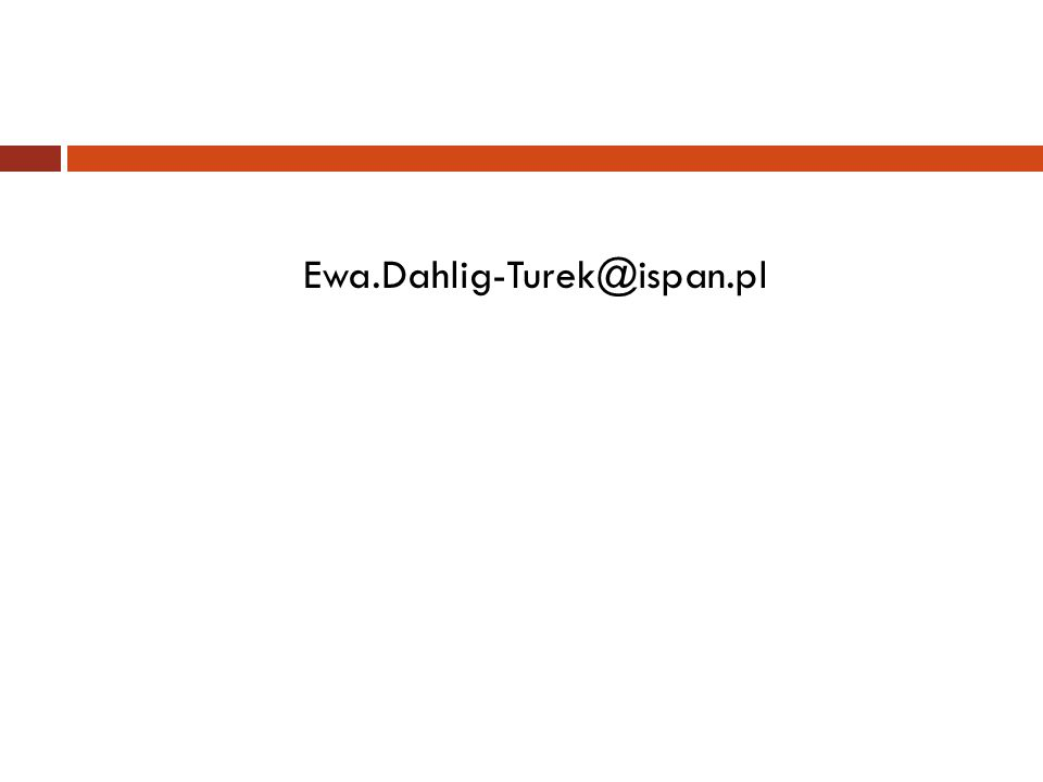 Ewa.Dahlig-Turek@ispan.pl