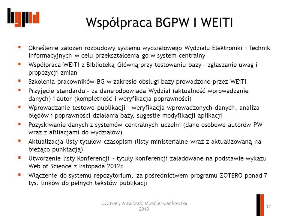 Współpraca BGPW I WEITI Określenie założeń rozbudowy systemu wydziałowego Wydziału Elektroniki i Technik Informacyjnych w celu przekształcenia go w sy