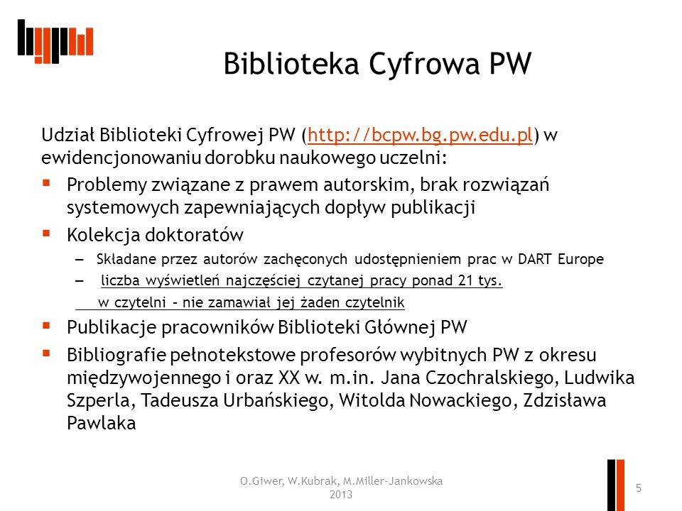 Biblioteka Cyfrowa PW Udział Biblioteki Cyfrowej PW (http://bcpw.bg.pw.edu.pl) w ewidencjonowaniu dorobku naukowego uczelni:http://bcpw.bg.pw.edu.pl P