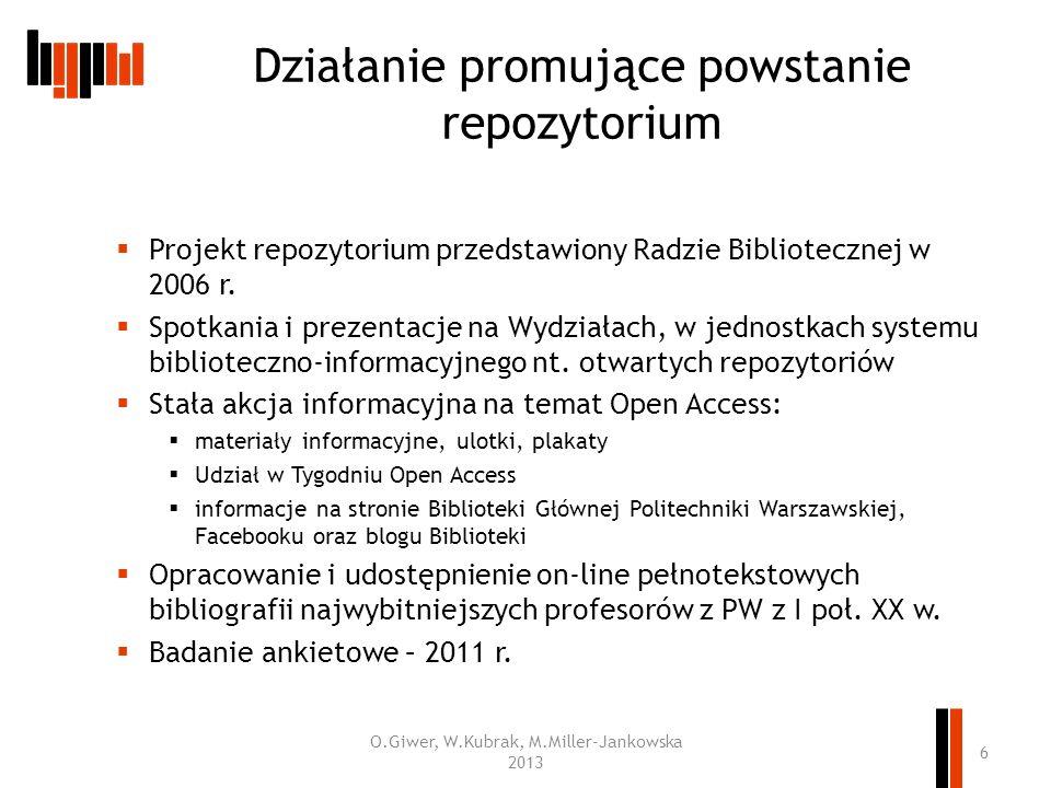 Projekt repozytorium przedstawiony Radzie Bibliotecznej w 2006 r. Spotkania i prezentacje na Wydziałach, w jednostkach systemu biblioteczno-informacyj