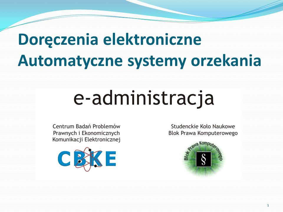 Doręczenia elektroniczne Automatyczne systemy orzekania 1