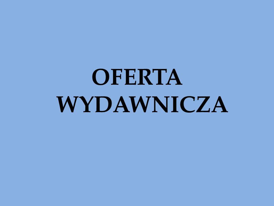 OFERTA WYDAWNICZA