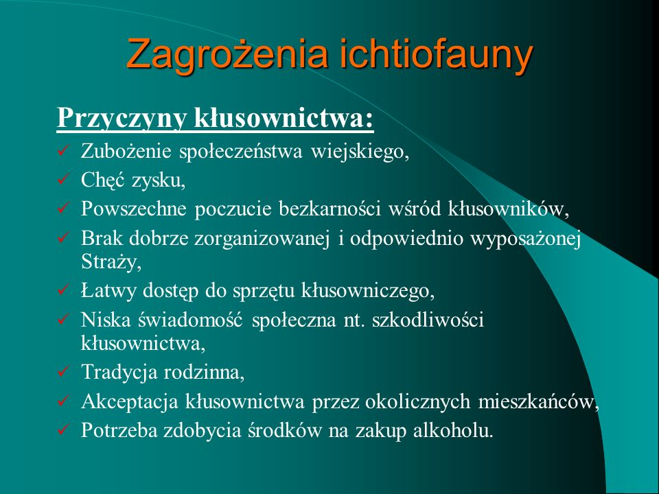 Zagrożenia ichtiofauny - KŁUSOWNICTWO -