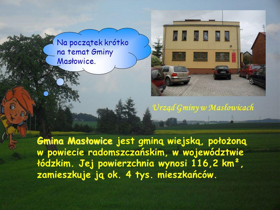Na początek krótko na temat Gminy Masłowice. Gmina Masłowice jest gminą wiejską, położoną w powiecie radomszczańskim, w województwie łódzkim. Jej powi
