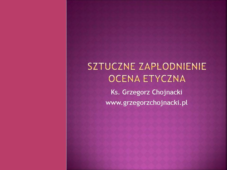 Ks. Grzegorz Chojnacki www.grzegorzchojnacki.pl