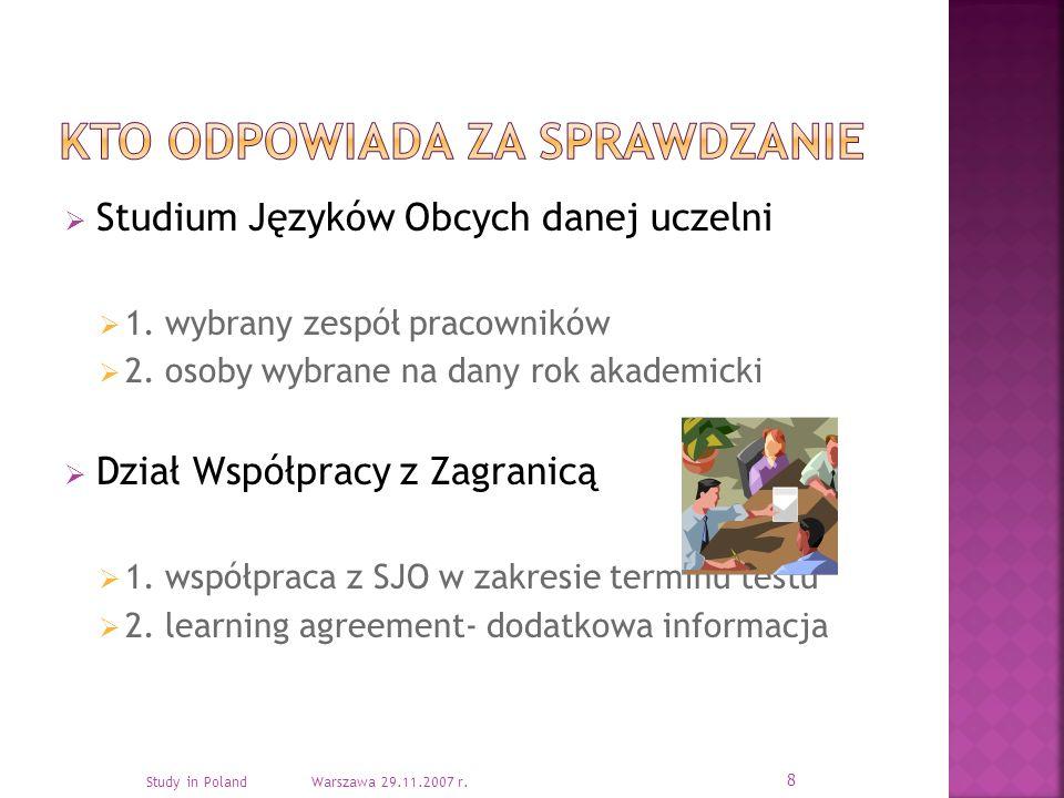 Studium Języków Obcych danej uczelni 1.wybrany zespół pracowników 2.