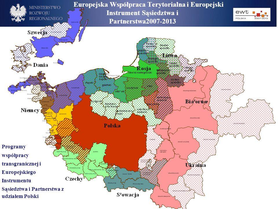 Europejska Współpraca Terytorialna i Europejski Instrument Sąsiedztwa i Partnerstwa2007-2013 Programy współpracy transgranicznej i Europejskiego Instr