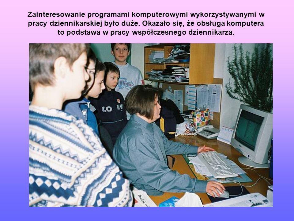 Zainteresowanie programami komputerowymi wykorzystywanymi w pracy dziennikarskiej było duże. Okazało się, że obsługa komputera to podstawa w pracy wsp