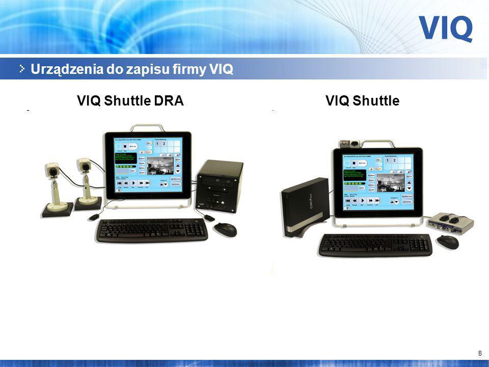 8 Urządzenia do zapisu firmy VIQ VIQ Shuttle DRAVIQ Shuttle