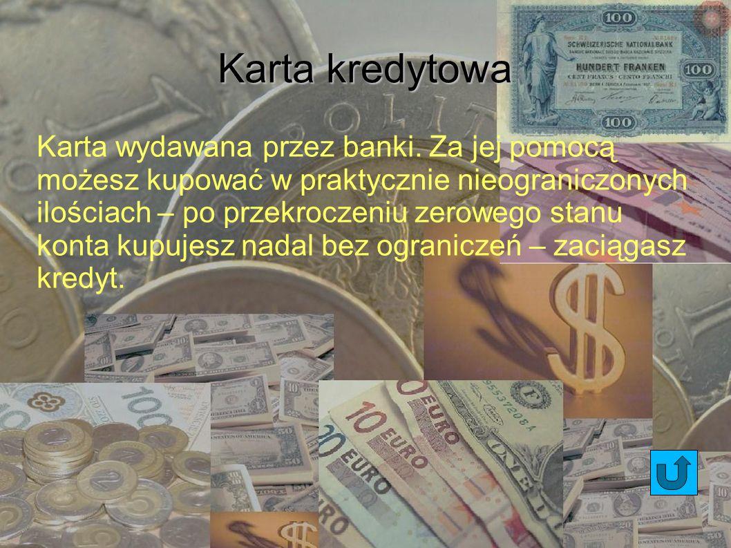 Kredyt Możesz go otrzymać jedynie od banku, jedynie po wcześniejszym przedstawieniu celu oraz zobowiązaniu się o spłaceniu z umówionymi odsetkami w danym terminie w ratach.