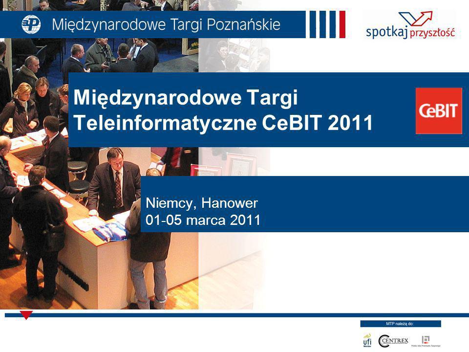 Międzynarodowe Targi Teleinformatyczne CeBIT 2011 Niemcy, Hanower 01-05 marca 2011