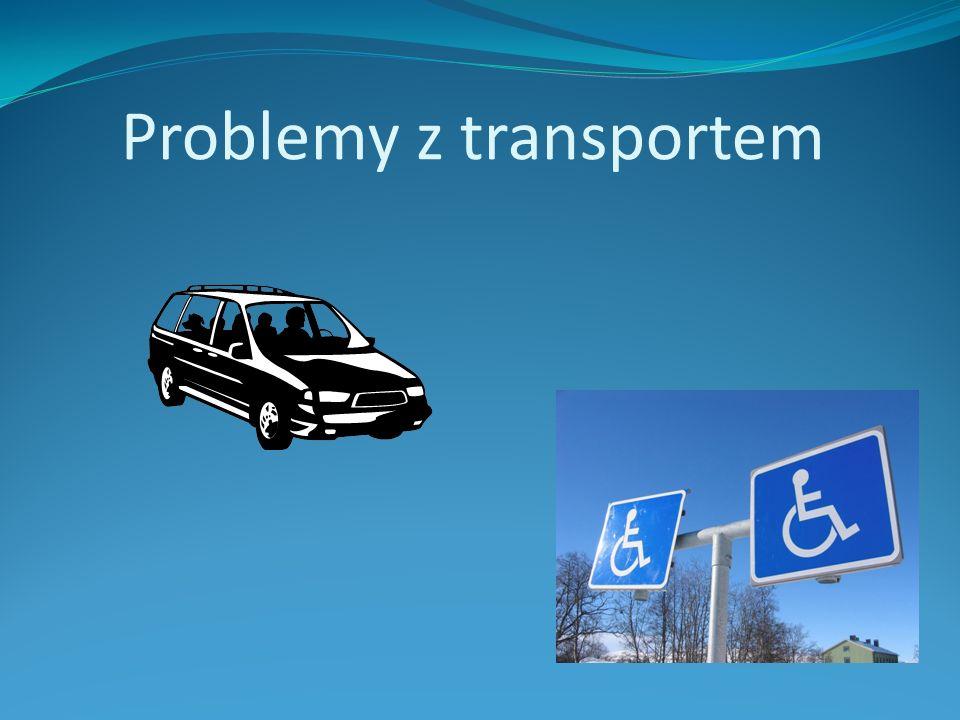 Problemy z transportem