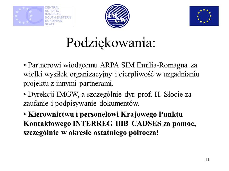 11 Podziękowania: Partnerowi wiodącemu ARPA SIM Emilia-Romagna za wielki wysiłek organizacyjny i cierpliwość w uzgadnianiu projektu z innymi partneram