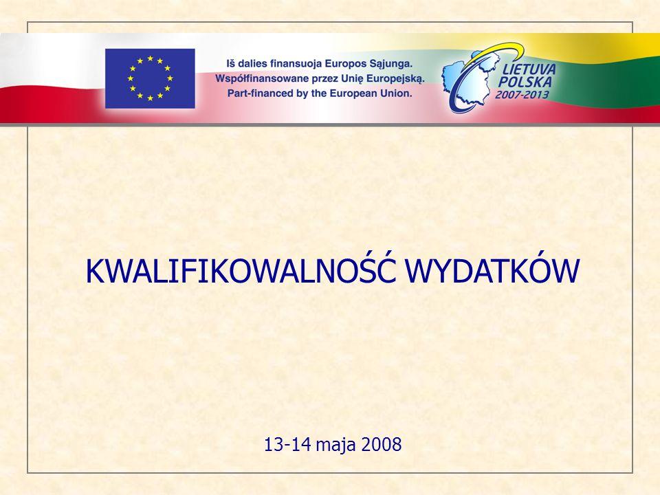 KWALIFIKOWALNOŚĆ WYDATKÓW 13-14 maja 2008