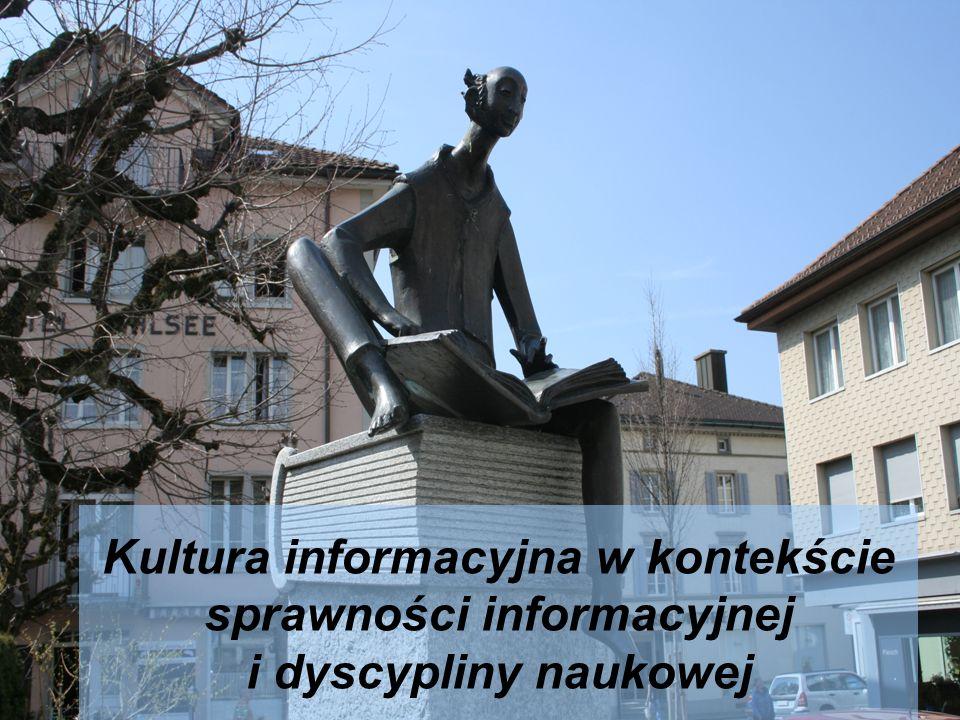 Tezy dotyczące information literacy sformułowane przez Carlę Basili kultura informacyjna nie jest kulturą informatyczną (dotyczy zagadnień doboru źródeł informacji potrzebnych do rozwiązywania problemów, np.