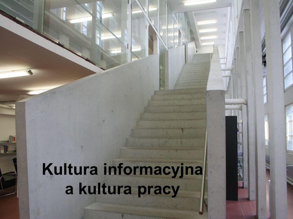Kultura informacyjna a kultura pracy