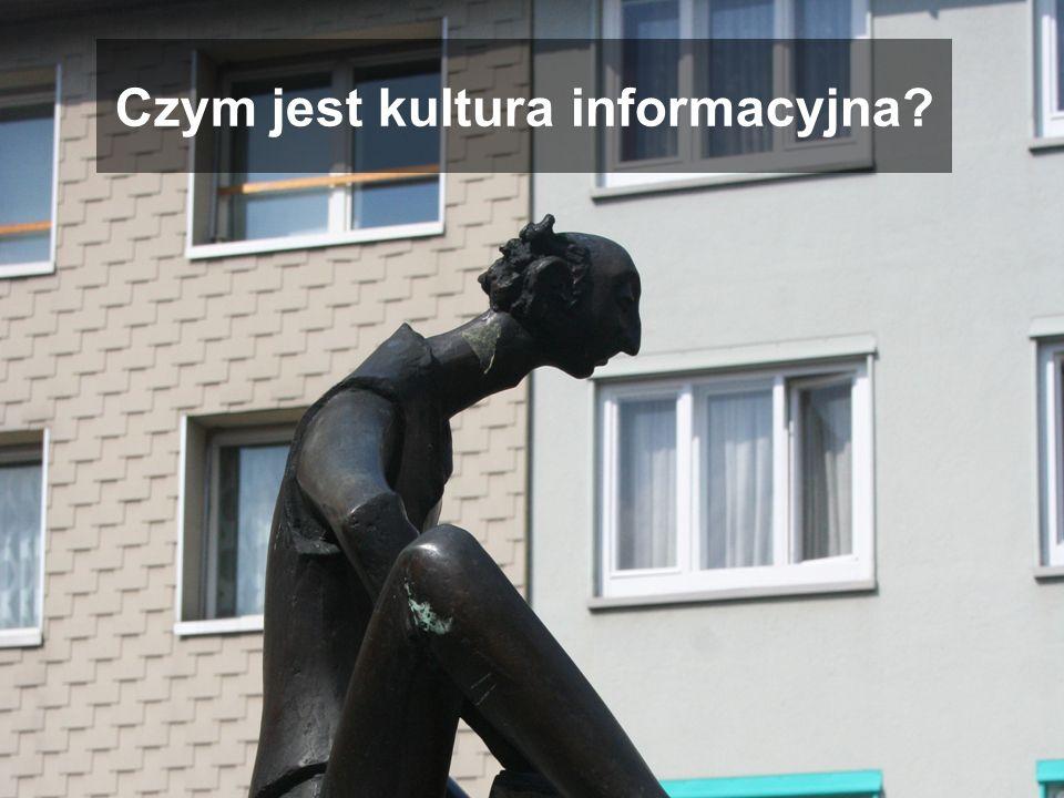 Czym jest kultura informacyjna?