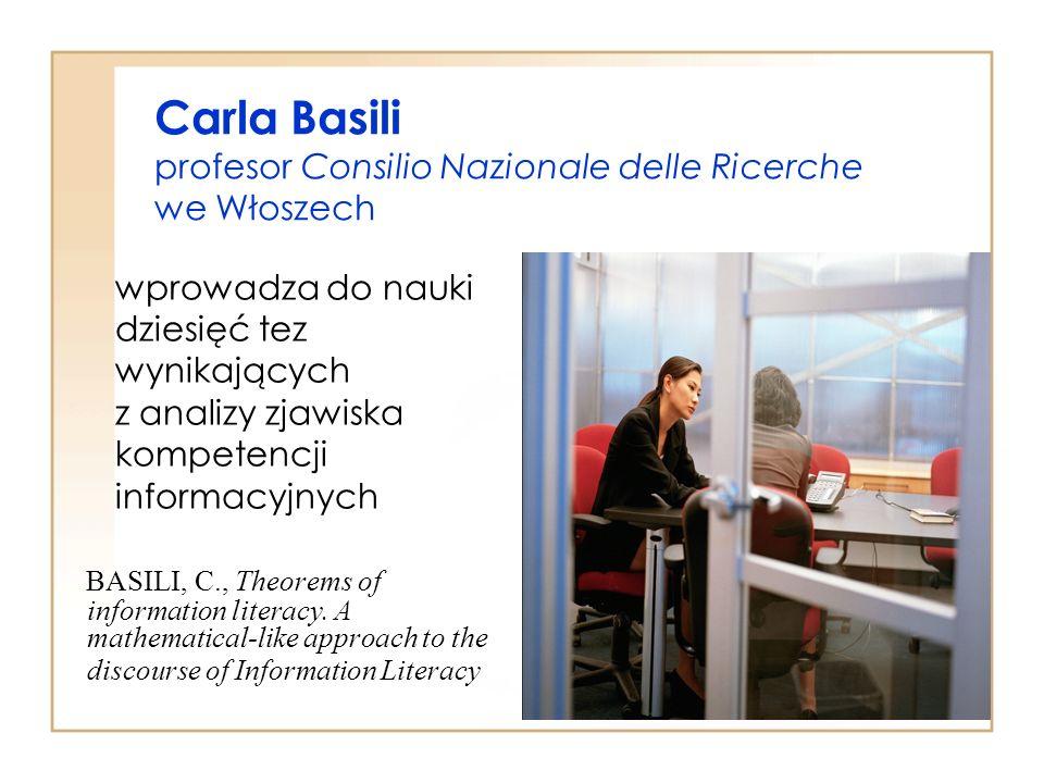 Carla Basili profesor Consilio Nazionale delle Ricerche we Włoszech wprowadza do nauki dziesięć tez wynikających z analizy zjawiska kompetencji inform
