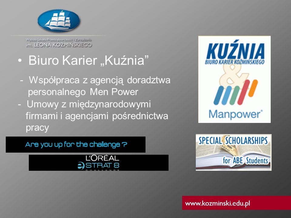www.kozminski.edu.pl Biuro Karier Kuźnia - Umowy z międzynarodowymi firmami i agencjami pośrednictwa pracy - Współpraca z agencją doradztwa personalne