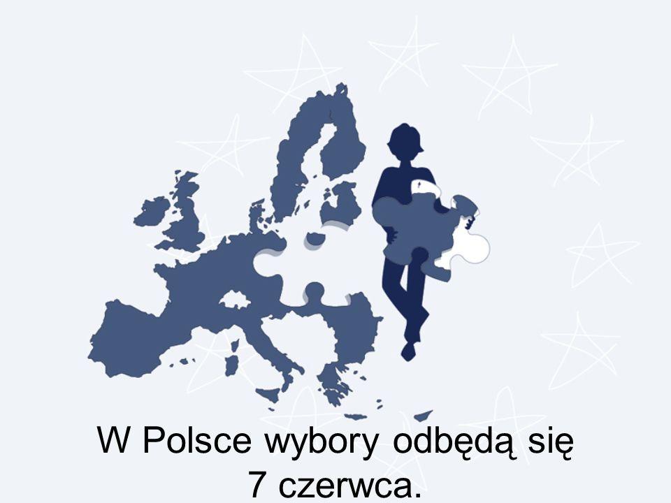 W Polsce wybory odbędą się 7 czerwca.