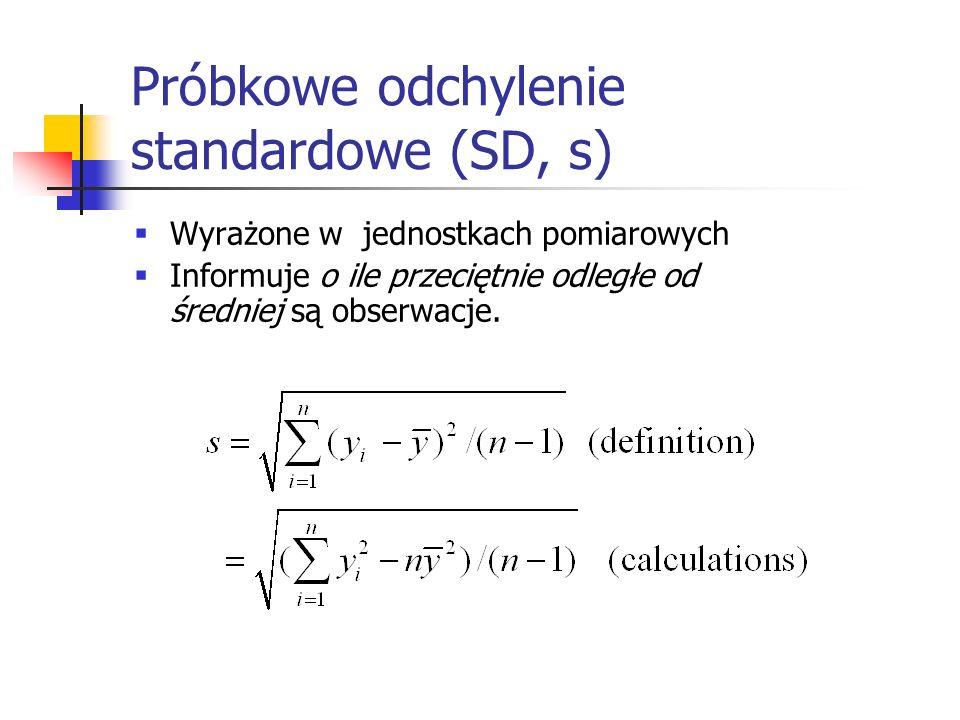 Próbkowe odchylenie standardowe (SD, s) Wyrażone w jednostkach pomiarowych Informuje o ile przeciętnie odległe od średniej są obserwacje.