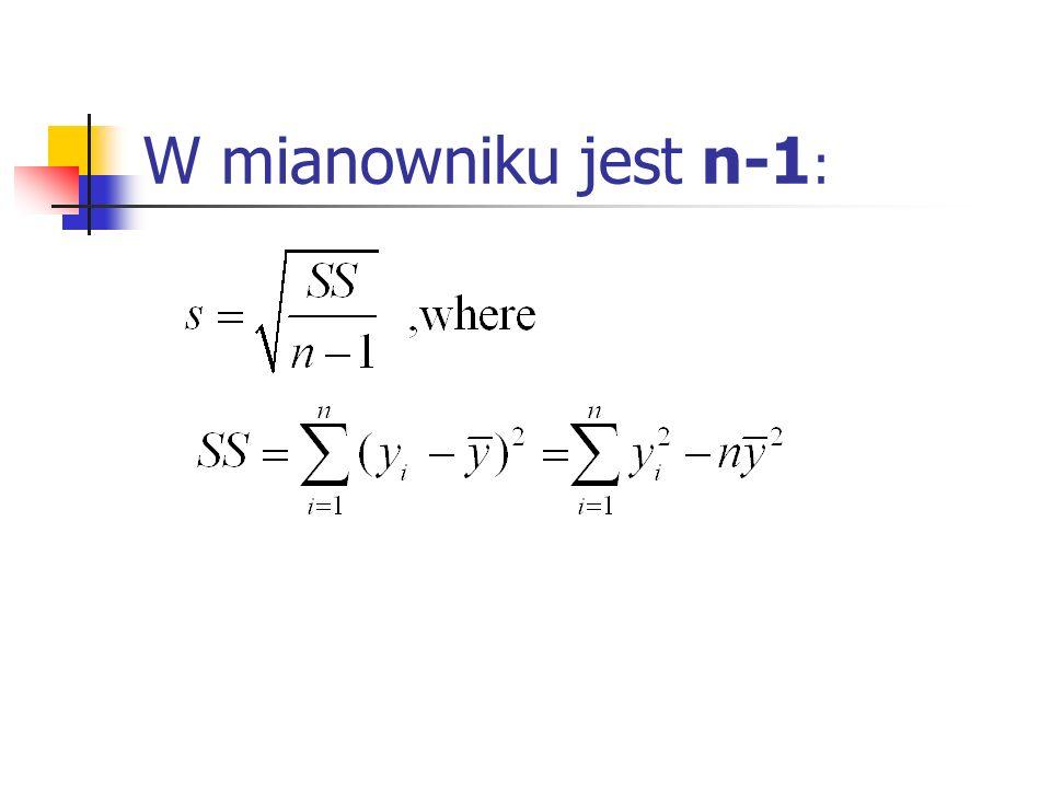 W mianowniku jest n-1 :