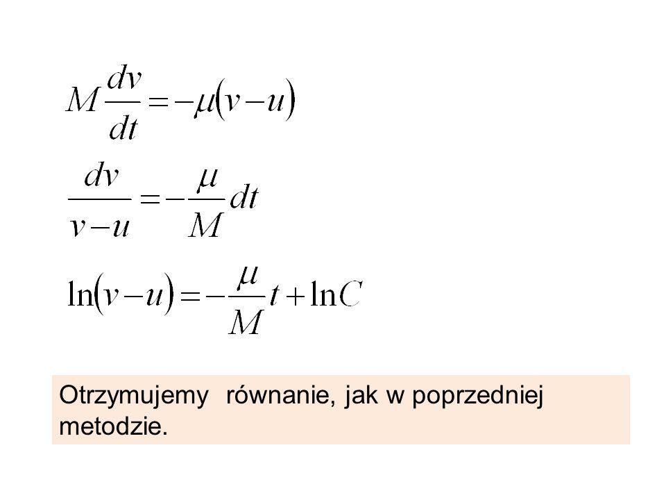 Otrzymujemy równanie, jak w poprzedniej metodzie.