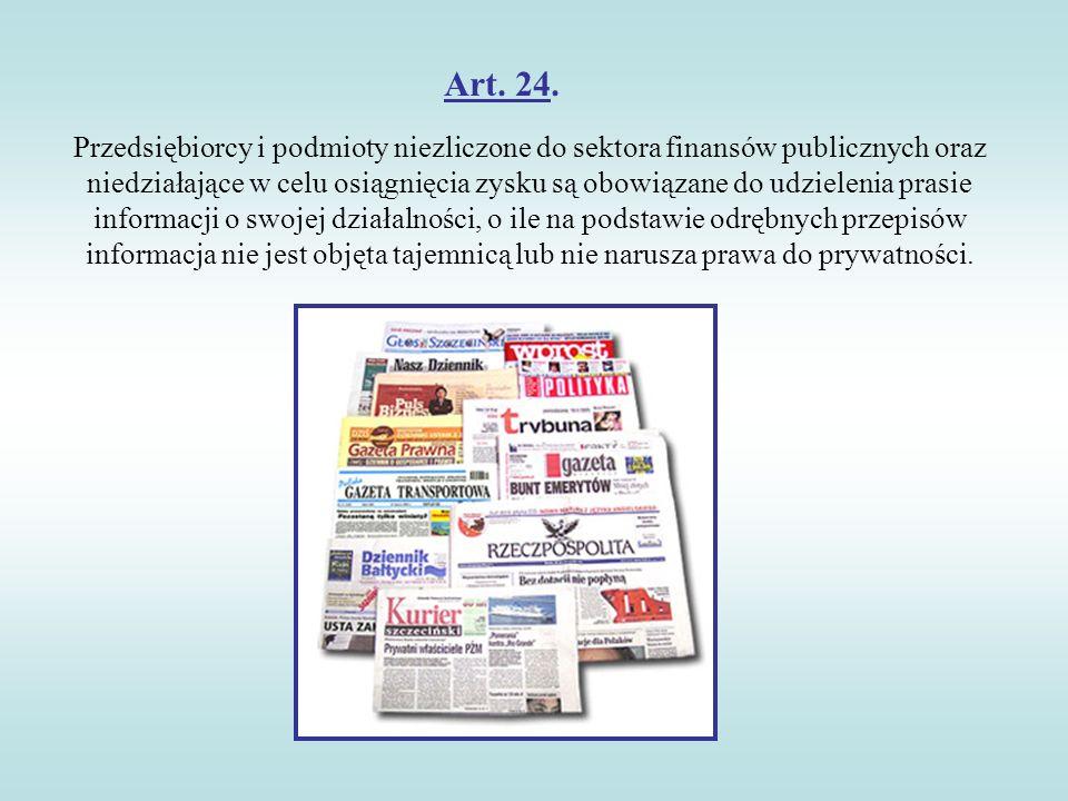 Art. 24. Przedsiębiorcy i podmioty niezliczone do sektora finansów publicznych oraz niedziałające w celu osiągnięcia zysku są obowiązane do udzielenia
