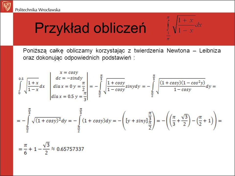 Przykład obliczeń Do obliczenia tej całki metodą M-C został napisany program w języku C++.