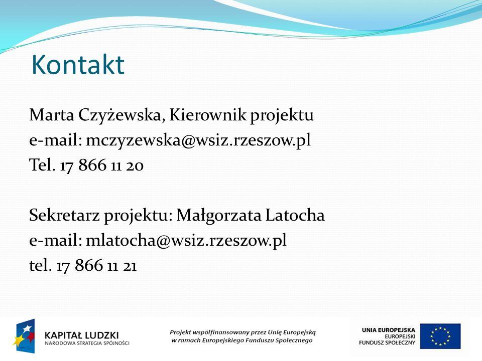 Kontakt Marta Czyżewska, Kierownik projektu e-mail: mczyzewska@wsiz.rzeszow.pl Tel. 17 866 11 20 Sekretarz projektu: Małgorzata Latocha e-mail: mlatoc