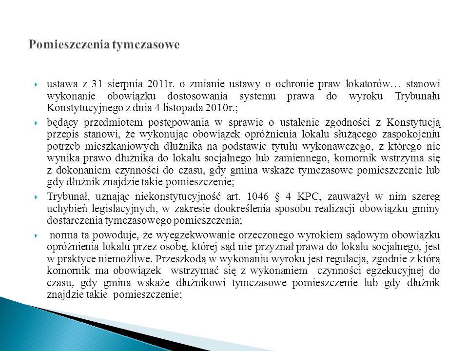 ustawa z 31 sierpnia 2011r. o zmianie ustawy o ochronie praw lokatorów… stanowi wykonanie obowiązku dostosowania systemu prawa do wyroku Trybunału Kon