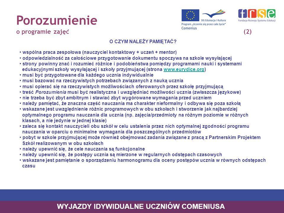 Porozumienie o programie zajęć(2) O CZYM NALEŻY PAMIĘTAĆ.