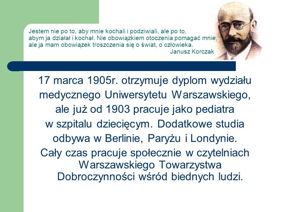 17 marca 1905r. otrzymuje dyplom wydziału medycznego Uniwersytetu Warszawskiego, ale już od 1903 pracuje jako pediatra w szpitalu dziecięcym. Dodatkow