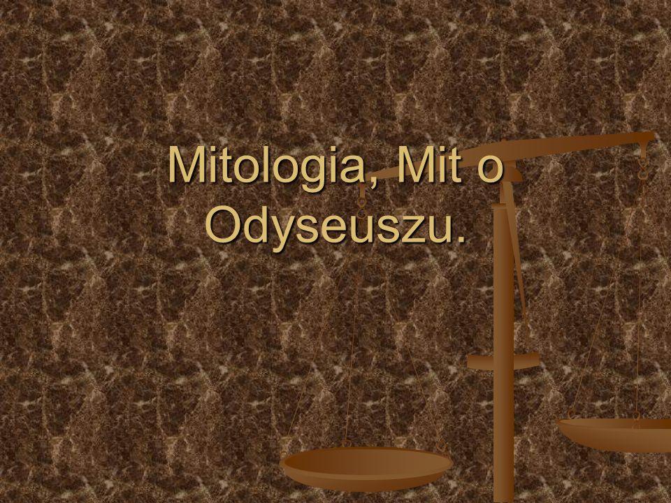 Mitologia, Mit o Odyseuszu.
