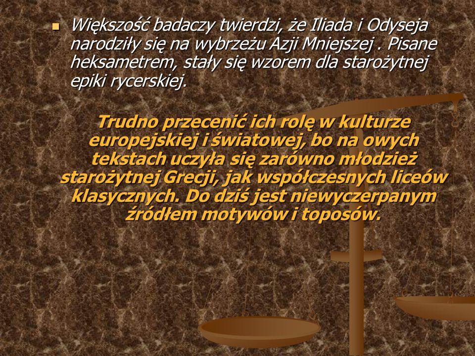 Motywy literackie Podróż/Wędrówka – Odyseja opisuje dziesięć lat przymusowej tułaczki Odyseusza i jego przygody.