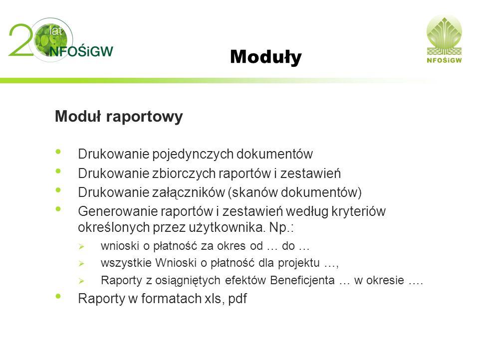 Moduły Moduł raportowy Drukowanie pojedynczych dokumentów Drukowanie zbiorczych raportów i zestawień Drukowanie załączników (skanów dokumentów) Genero