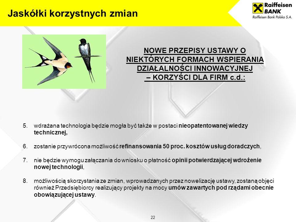 21 1.wypłata Premii Technologicznej będzie następowała jednorazowo - zostanie zniesiony obowiązek przedkładania faktur sprzedaży - Premia Technologicz