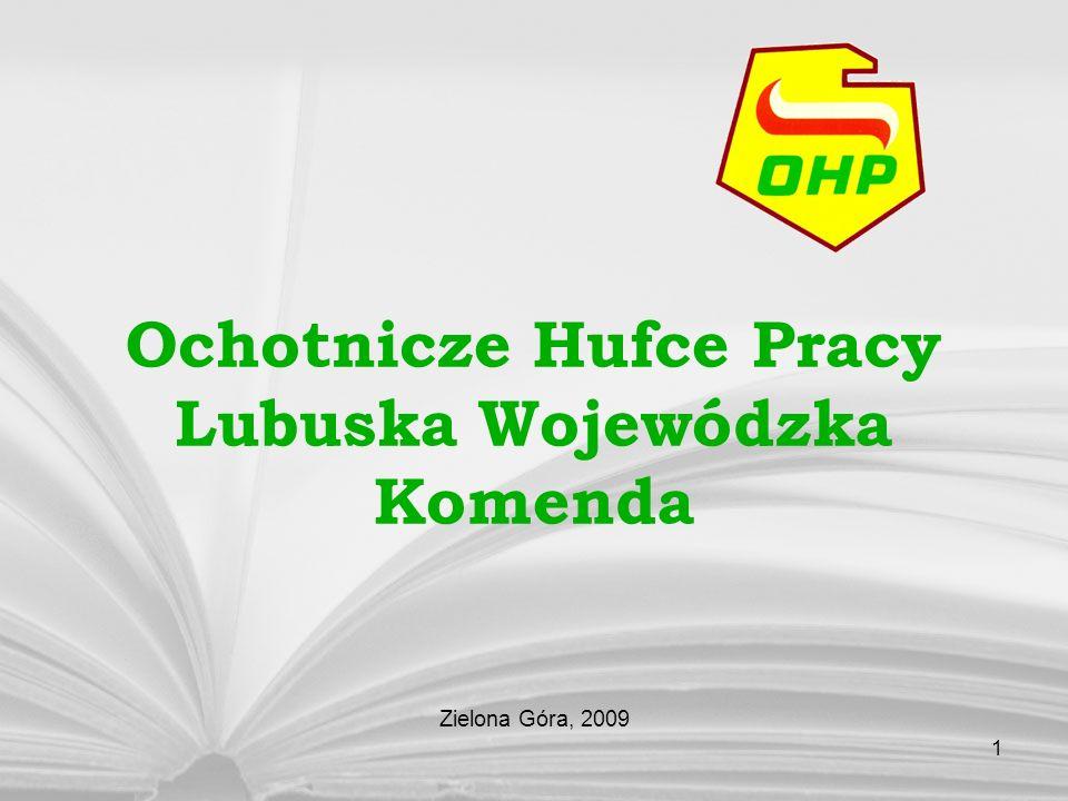 1 Ochotnicze Hufce Pracy Lubuska Wojewódzka Komenda Zielona Góra, 2009