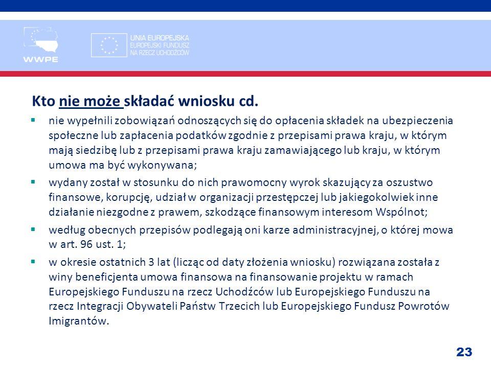 23 Kto nie może składać wniosku cd. nie wypełnili zobowiązań odnoszących się do opłacenia składek na ubezpieczenia społeczne lub zapłacenia podatków z