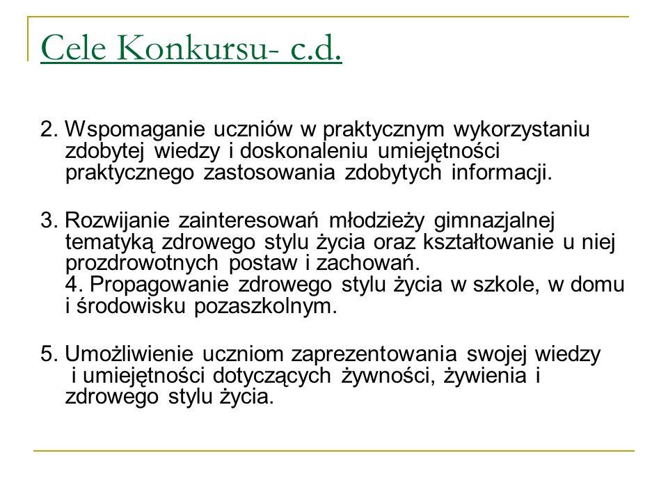 Adresaci Uczniowie klas I-III szkół gimnazjalnych zlokalizowanych w 4 województwach: małopolskie, śląskie, zachodniopomorskie, opolskie (powiaty- krapkowicki, nyski, głubczycki, oleski).