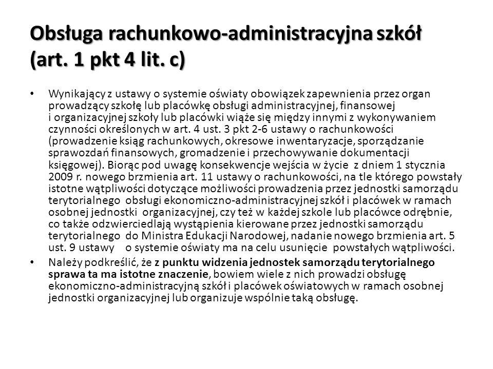 Obsługa rachunkowo-administracyjna szkół (art. 1 pkt 4 lit. c) Wynikający z ustawy o systemie oświaty obowiązek zapewnienia przez organ prowadzący szk