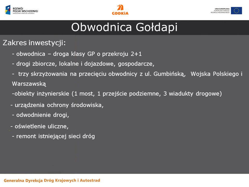 Obwodnica Gołdapi Zakres inwestycji: - obwodnica – droga klasy GP o przekroju 2+1 - drogi zbiorcze, lokalne i dojazdowe, gospodarcze, - trzy skrzyżowa